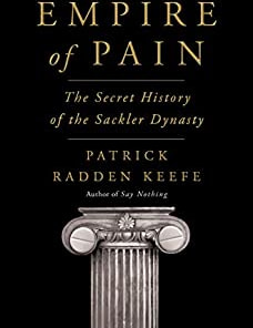 Get instantly your eBook Empire of Pain PDF by Patrick Radden Keefe. File size: 8340 Kb.  558 pages. The book examines the history of ....